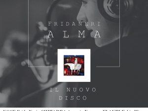 """Frida Neri: al Teatro Tiberini di San Lorenzo in Campo (PU) la presentazione del nuovo album """"Alma"""""""