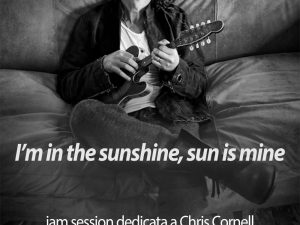 A Fano una Jam session dedicata a Chris Cornell
