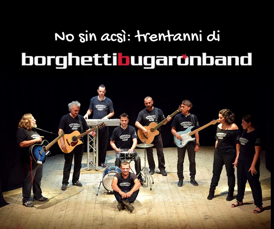 """""""No sin acsì: 30 anni di Borghetti Bugaron Band"""""""
